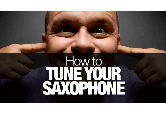 How to tune your saxophone