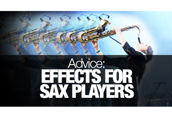 How to add effects to your saxophone sound