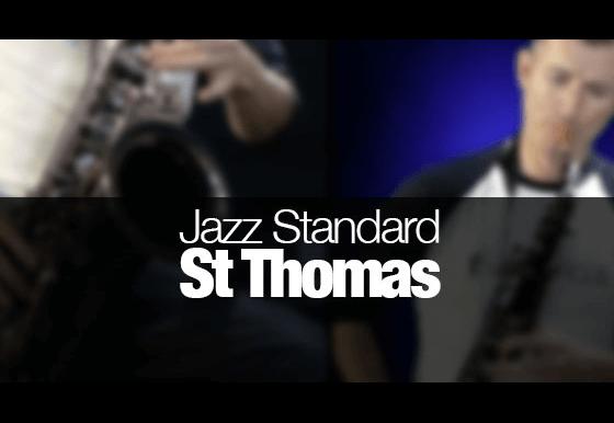 St Thomas - Sonny Rollins jazz standard played on tenor sax