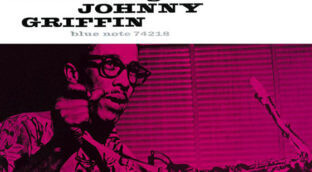 Introducing Johnny Griffin album review saxophone life