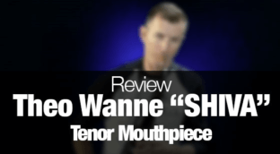 Theo Wanne Shiva tenor sax mouthpiece review