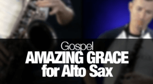 Amazing Grace played on alto sax.