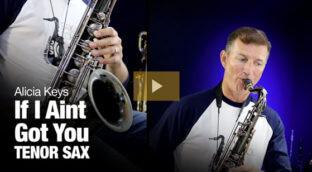 Learn If I Aint Got You on tenor sax