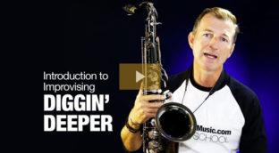 Diggin Deeper sax improv lesson