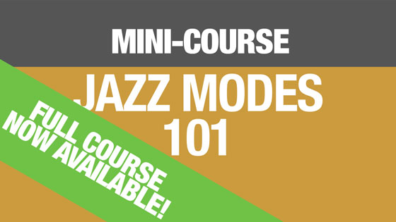 Mini-Course - Jazz Modes 101
