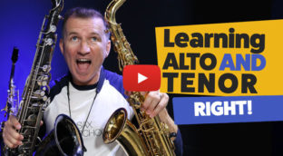 How to learn alto and tenor sax right