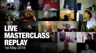 May 2018 Live Masterclass Replay