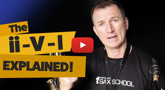 The ii V I explained for sax players