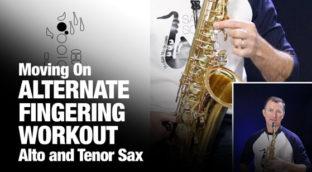 Alternate fingering workout for saxophone