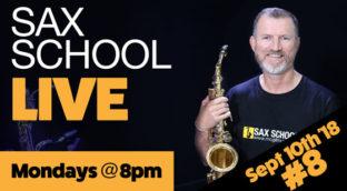 Sax School Live 8 10th Sept-2018