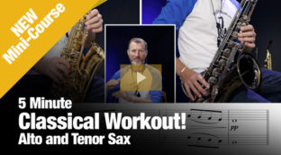 5-minute classical workout lesson in alto and tenor sax