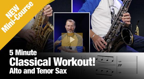 5-min classical workout lesson alto and tenor sax
