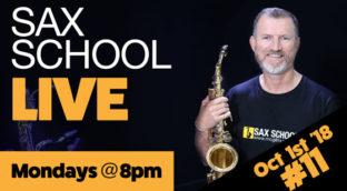 October 2018 Sax School Live