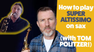 How to play super altissimo on sax
