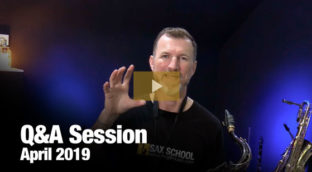 Sax School April 2019 Q and A Session