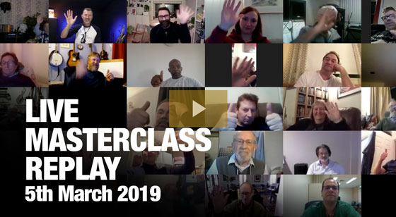 March 2019 Live Masterclass Replay