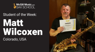 Matt is our Student of the Week at Sax School