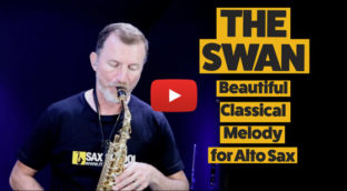 The Swan classical melody for alto saxophone in Youtube video