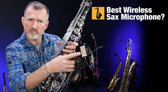 Best wireless saxophone microphone by Nigel McGill