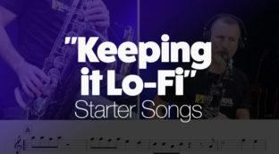 Keeping it Lo-Fi Starter Songs