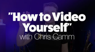How to video yourself with Chris Camm
