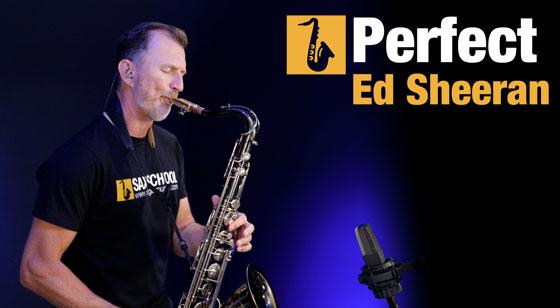 Ed Sheeran Perfect saxophone cover by Nigel McGill