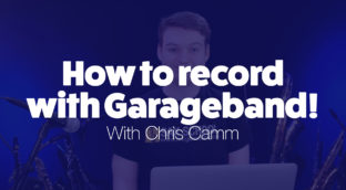 How to record with Garageband Chris Camm