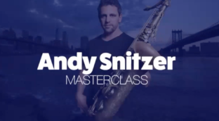 Andy Snitzer masterclass
