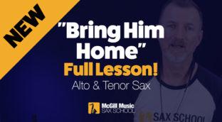 Bring Him Home Full Lesson blog