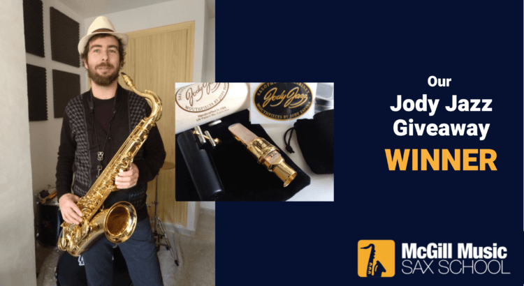 Alexis is winner of Sax School Jody Jazz saxophone mouthpiece giveaway