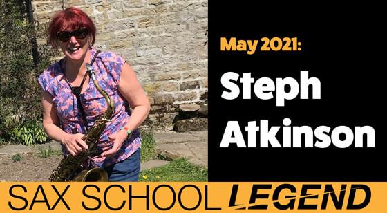 Steph Atkinson Sax School legend