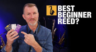 Nigel McGill from Sax School shares advice on finding the best beginner saxophone reed