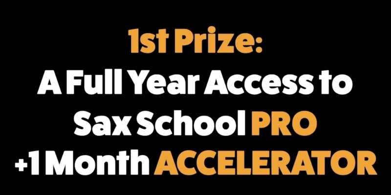 first prize saxschoolonline competition win a year of saxophone lessons