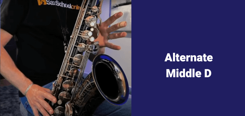 how to play B flat on saxophone alternate fingerings middle D