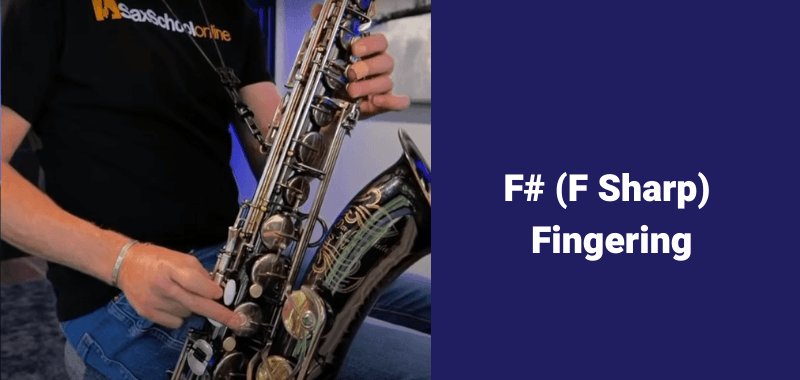 How to play B flat on saxophone alternate fingerings f sharp