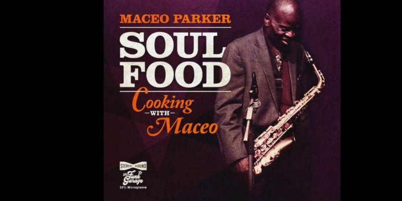 Maceo Parker Soul Food