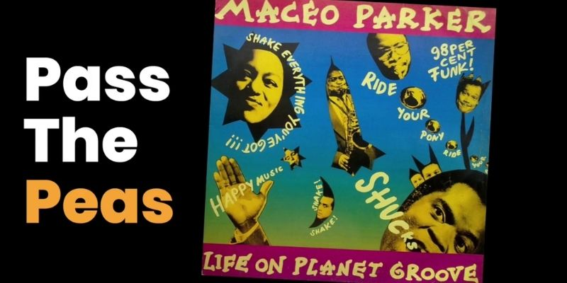 Maceo Parker Pass the Peas